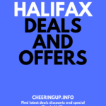 Halifax Deals Discounts Exclusive Offers Bargains