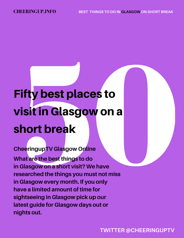 Best Things To Do In Glasgow Today If You Are On A Short Break