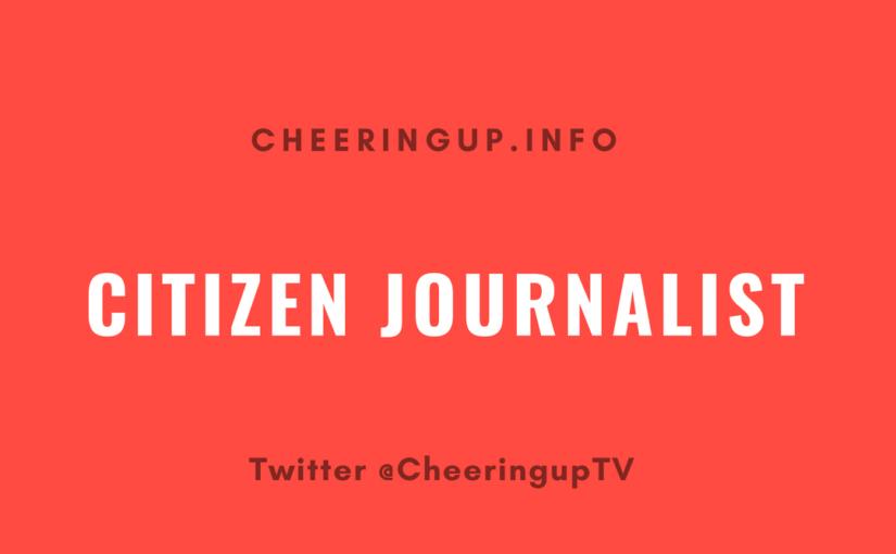 Citizen Journalist Articles and Videos