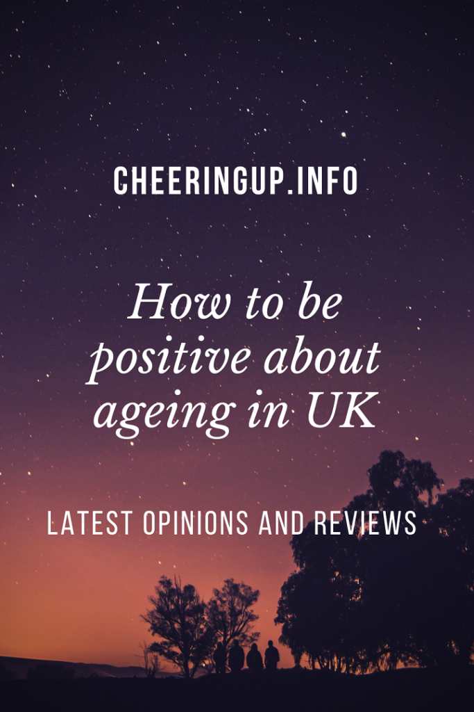 How To Embrace Ageing Positively