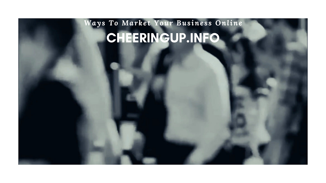 Easy Ways To Reach New Customers with CheeringupInfo