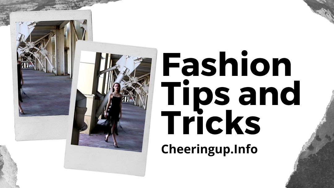 Simple fashion tips with CheeringupInfo