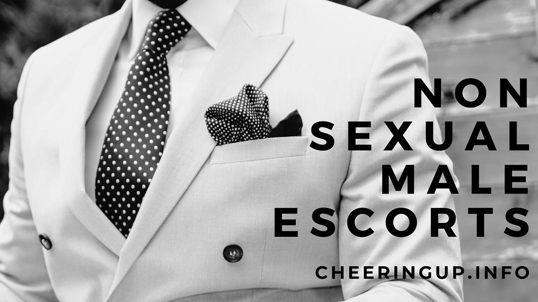 Non Sexual Male Escorts UK