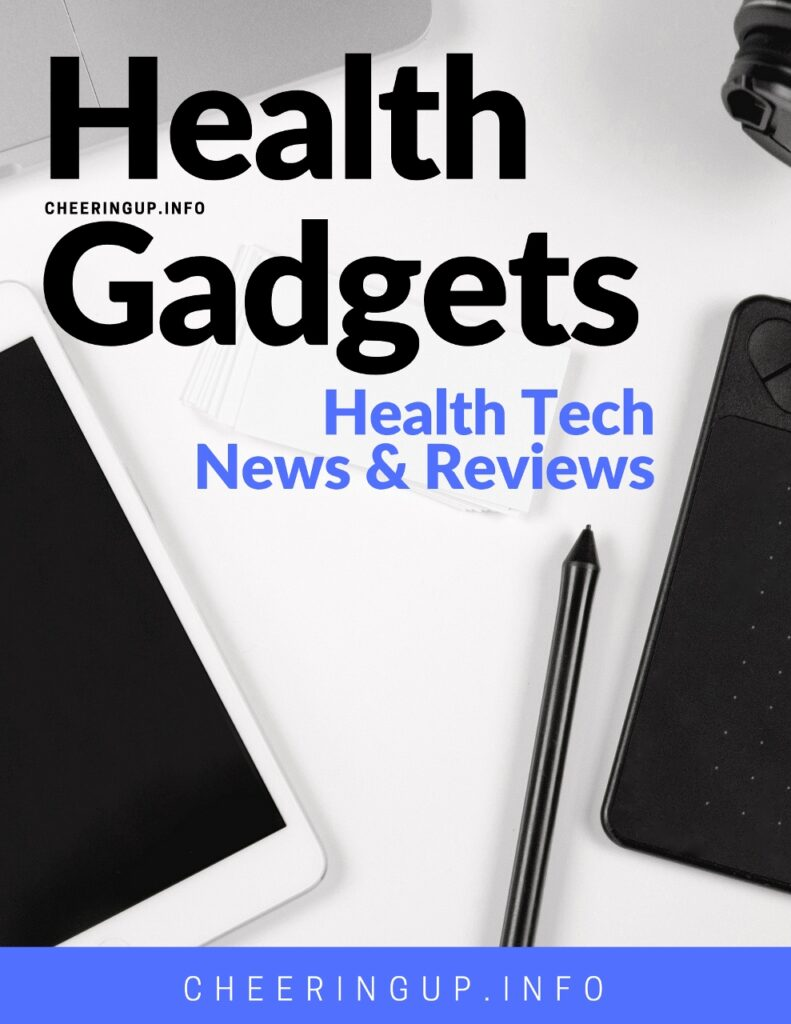 Health Tech News and Reviews
