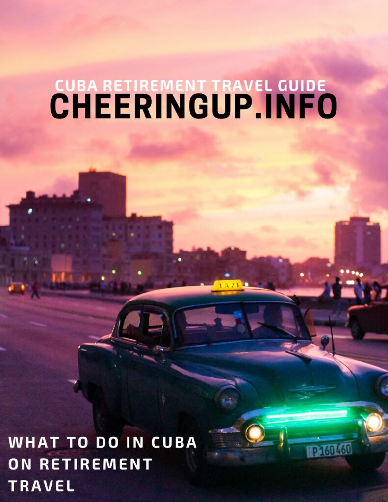 WHAT TO DO IN CUBA ON RETIREMENT TRAVEL