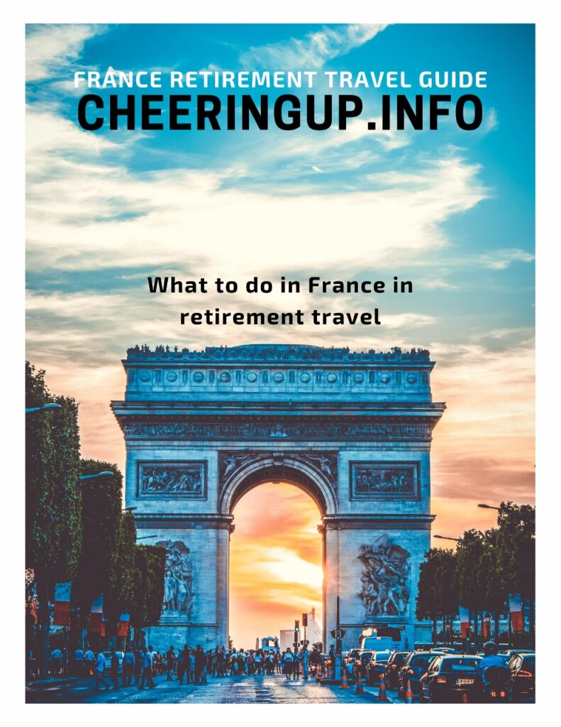 What to do in France in retirement travel