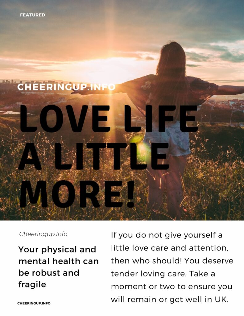 Love Your Life More With CheeringupInfo