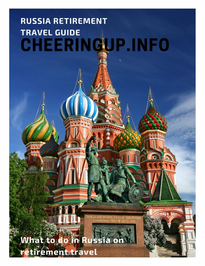 What to do in Russia on retirement travel
