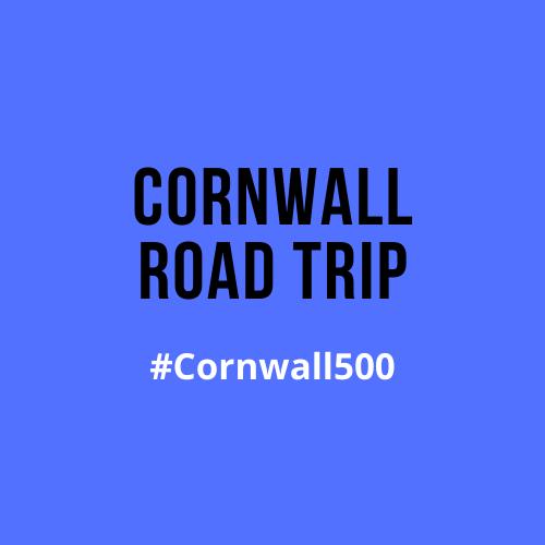 Cornwall Road Trip 500