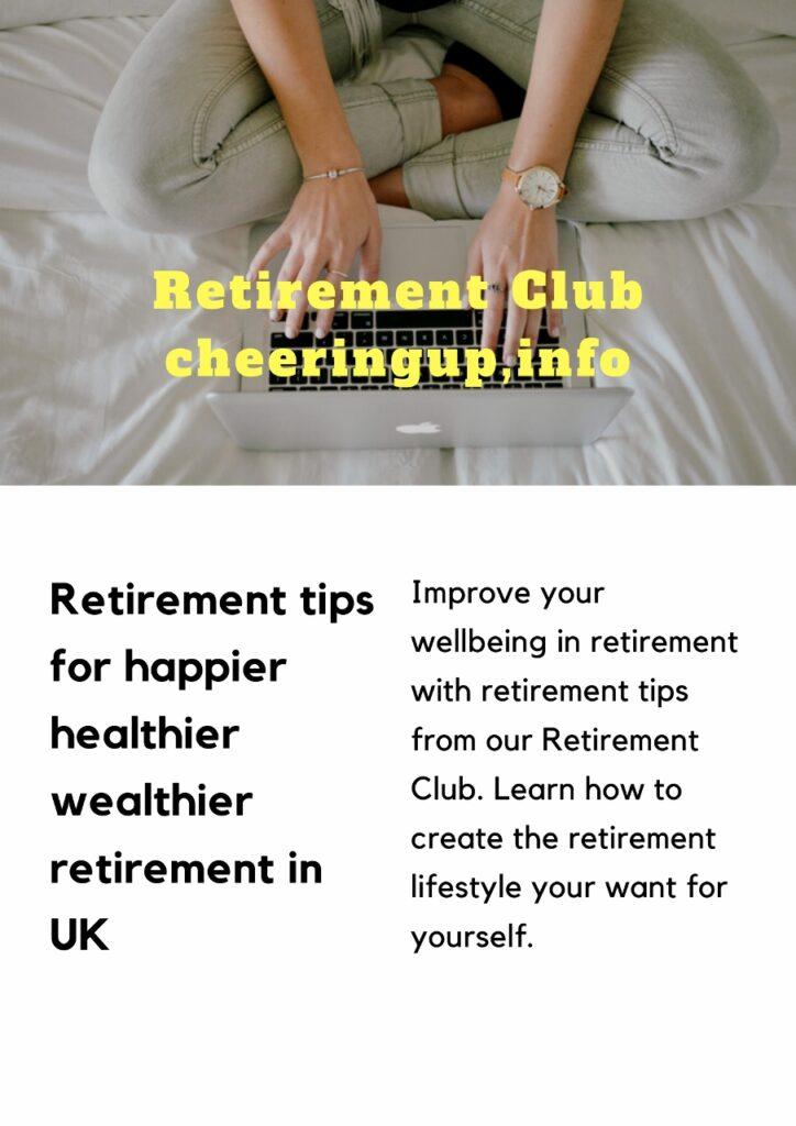 Retirement Club for Happier Healthier Wealthier Retirement In UK