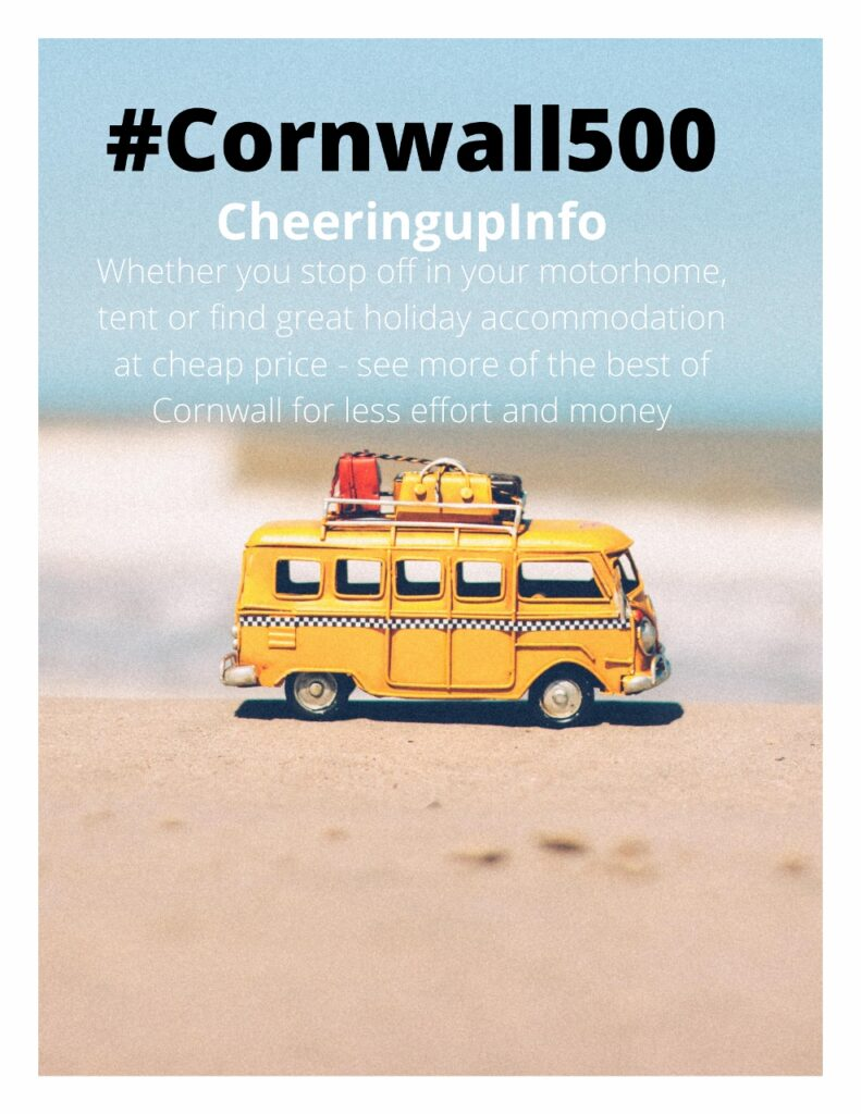 Whether you stop off in your motorhome, tent or find great holiday accommodation at cheap price - see more of the best of Cornwall for less effort and money