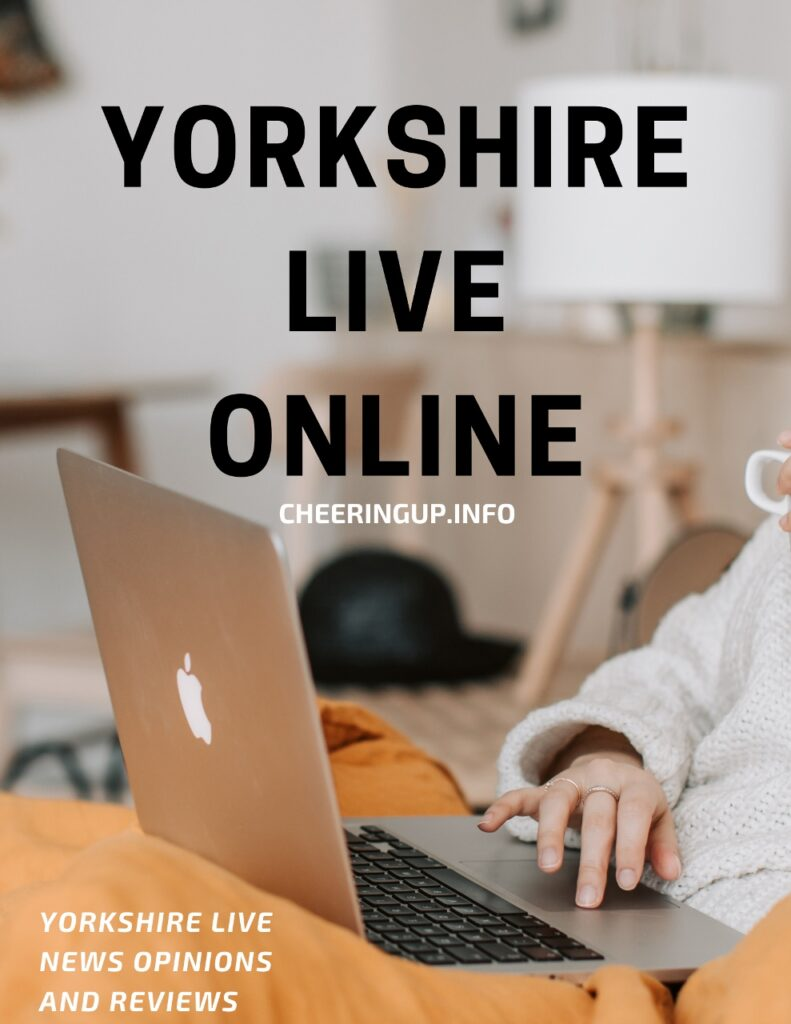 Yorkshire Live News Opinions Reviews