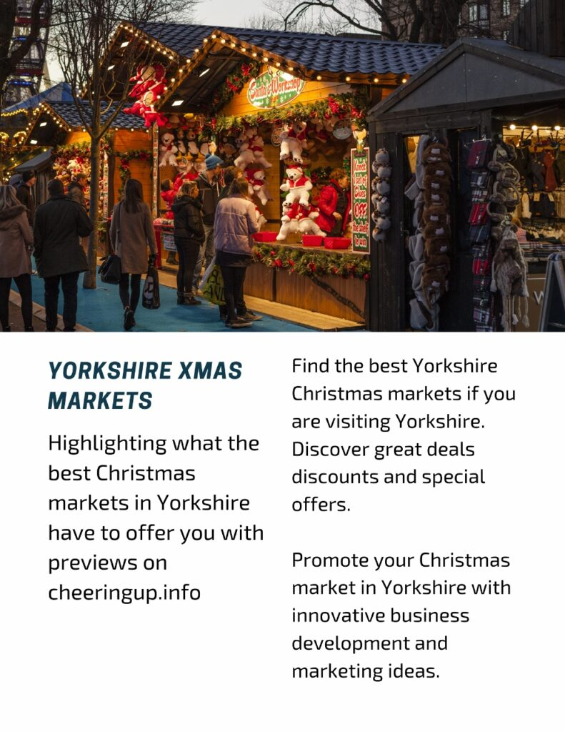 Highlighting what the best Christmas markets in Yorkshire have to offer you with previews on cheeringup.info