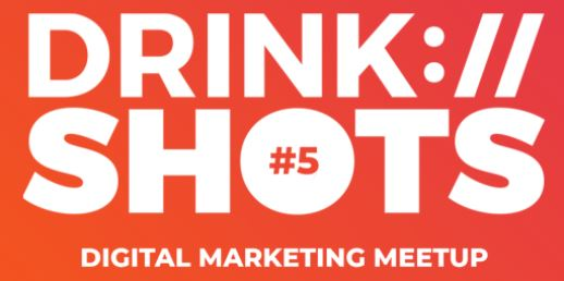 Drink Shots Digital Marketing Meetup Logo