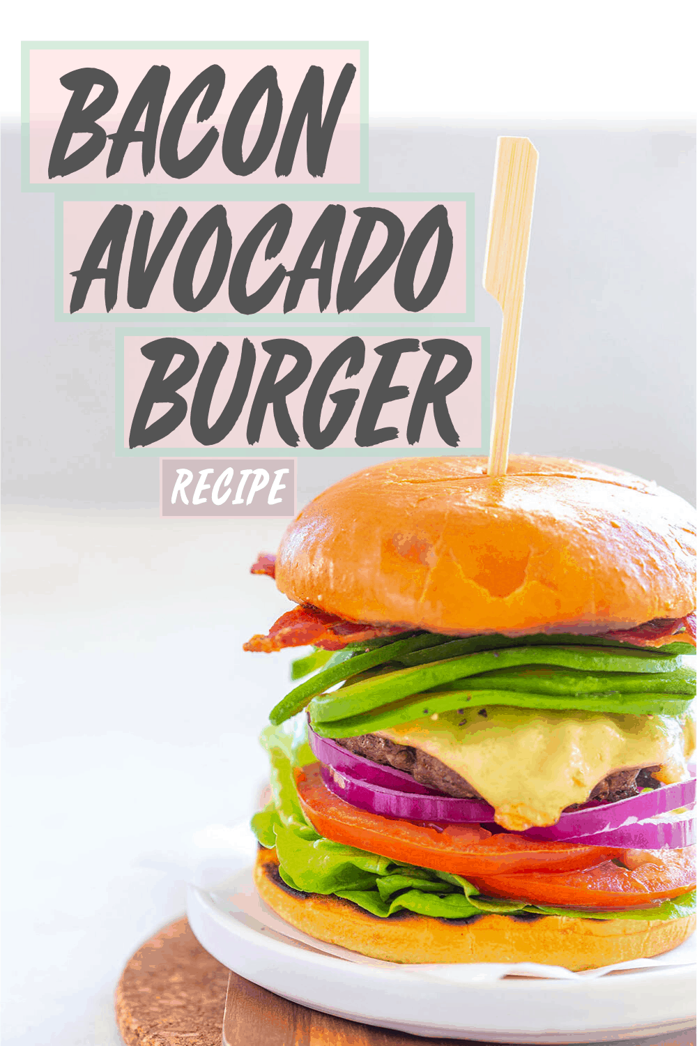 bacon avocado burger finished