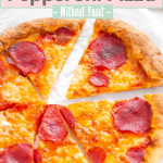 pinterest pin of pepperoni pizza recipe