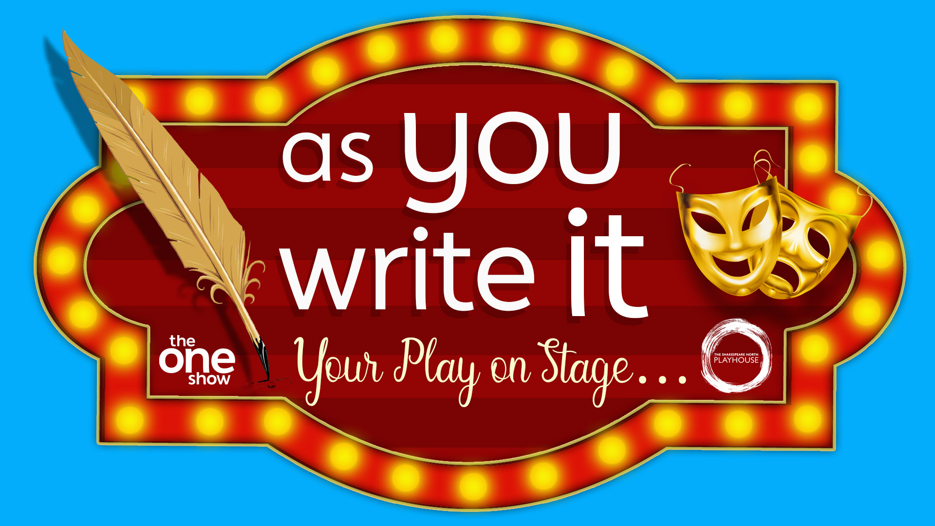 'As You Write it, Your Play on Stage' playwriting competition