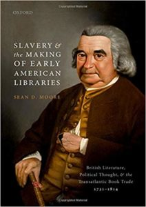 Slavery and the Making of Early American Libraries with Sean D. Moore @ Litttle Compton Community Center