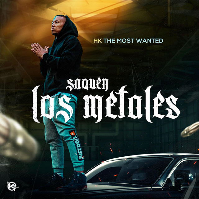 The Most Wanted – Saquen Los Metales