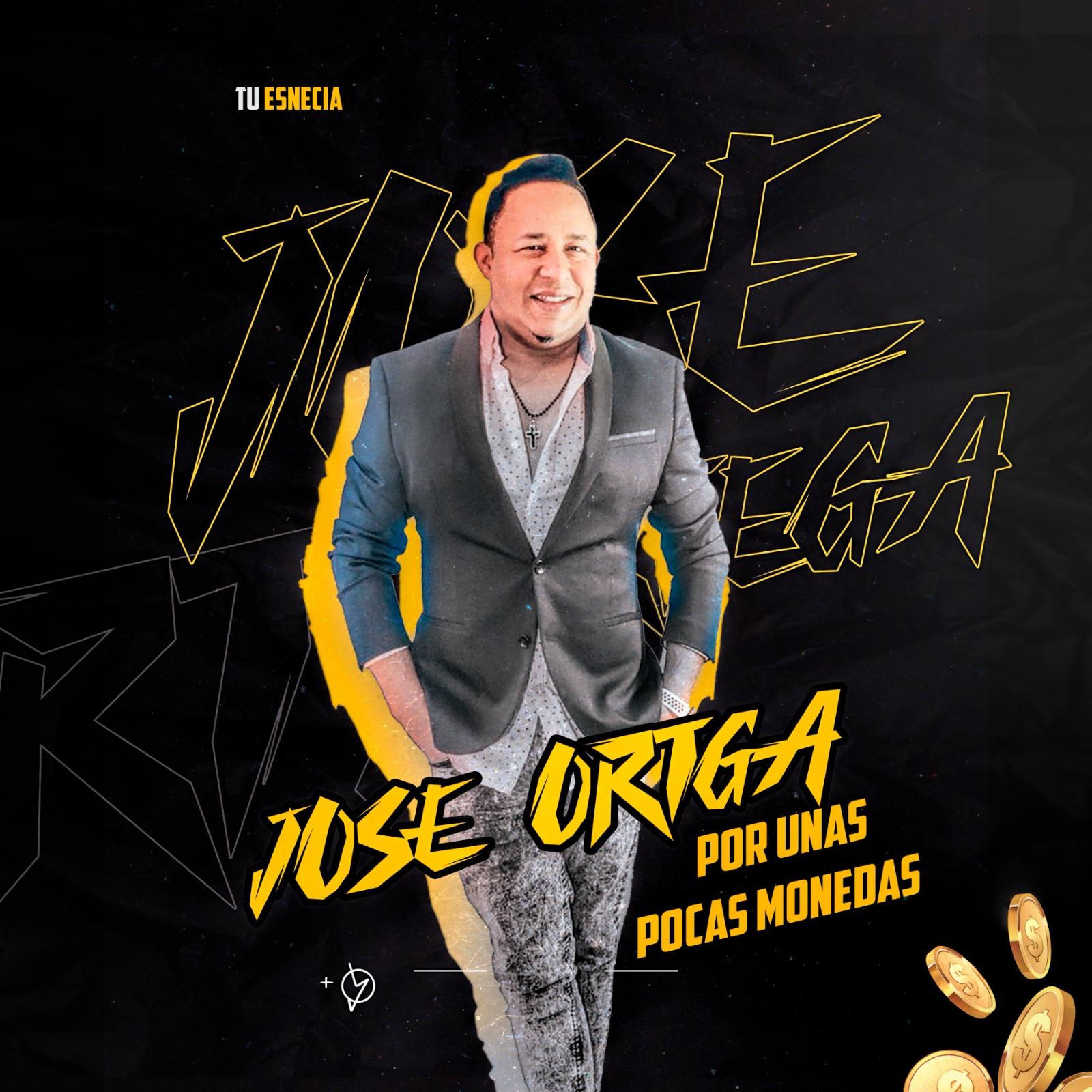 Jose Ortega – Por Unas Pocas Monedas