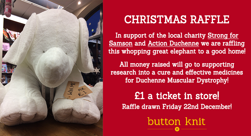 Christmas Raffle - Enter our raffle to win a whopping great toy elephant