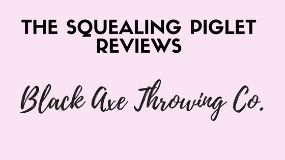 the squealing piglet black axe throwing co review