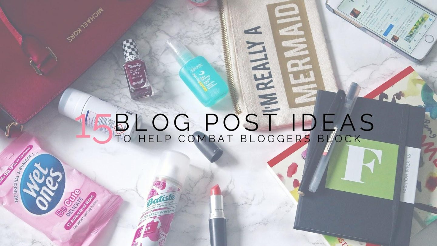 15 Blog Post Ideas || Blogging Tips