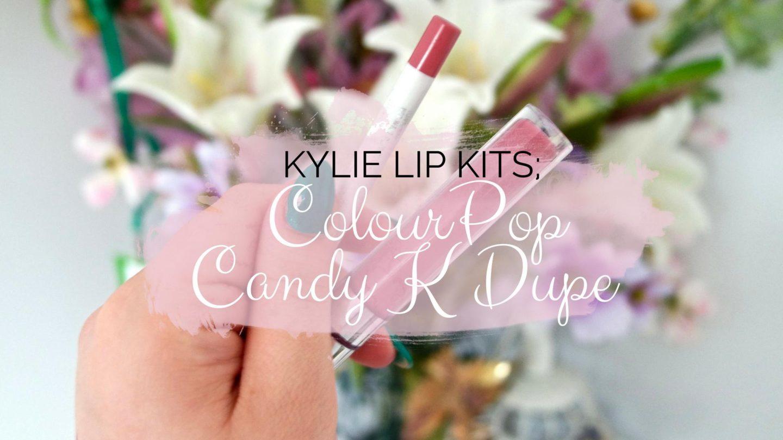 Candy K Dupe ColourPop Kylie Lip Kit
