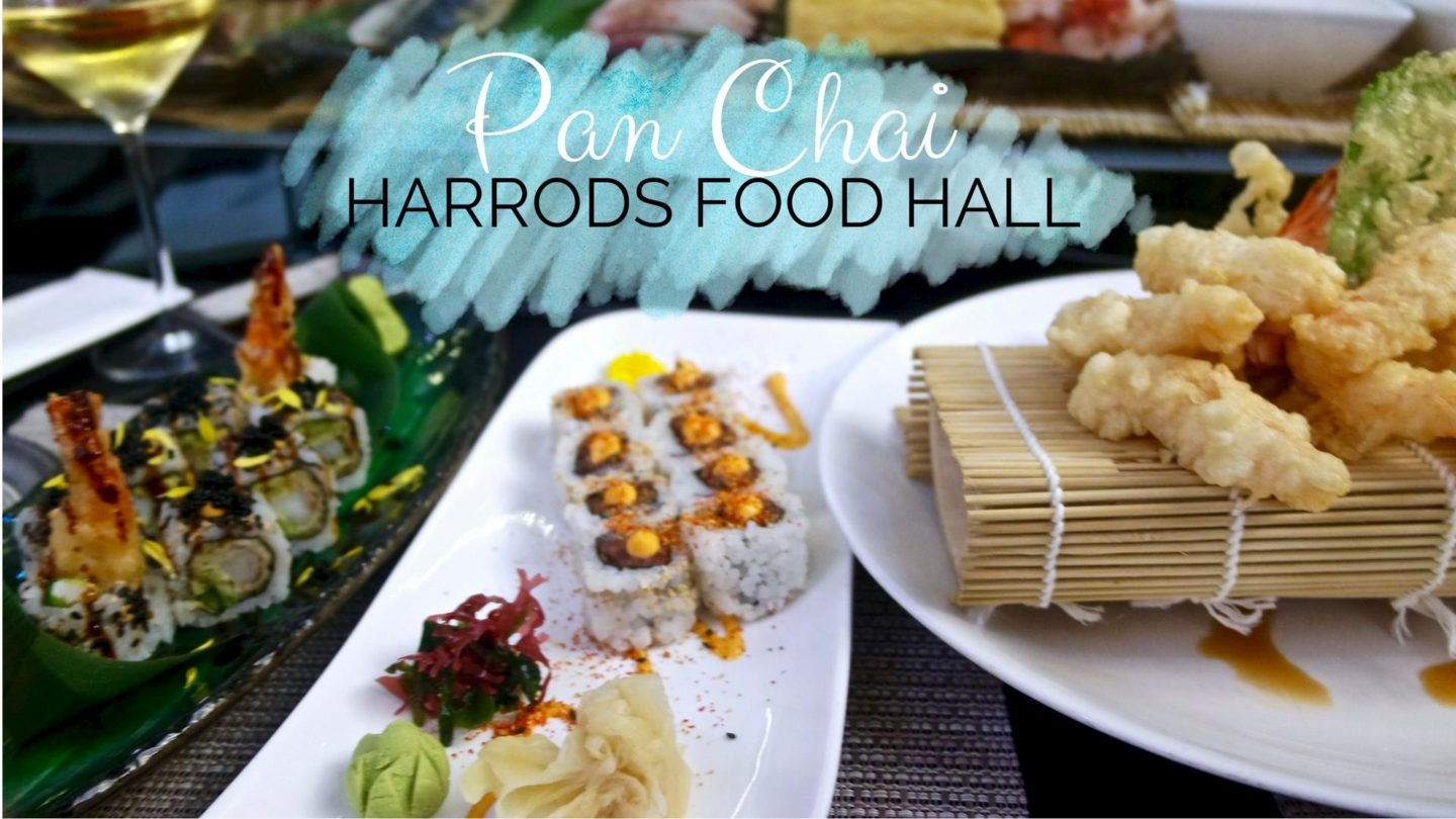 Pan Chai, Harrods – Review    Food & Drink