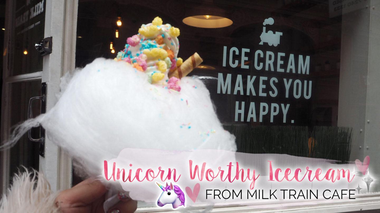 Unicorn Worthy Ice Cream from Milk Train Cafe || Food & Drink