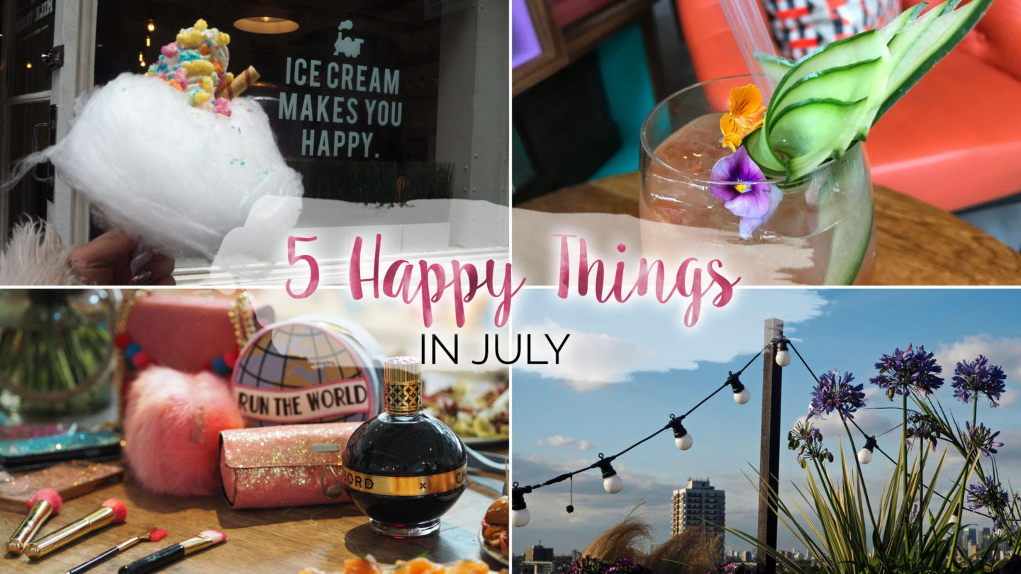 5 Happy Things – #11 – July || Life Lately