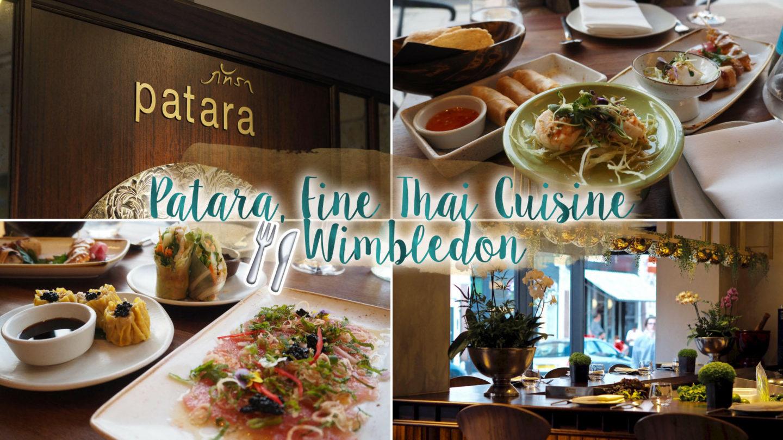 Patara – Fine Thai Cuisine, Wimbledon    Restaurant Review