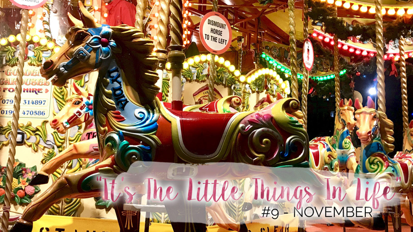 """It's The Little Things In Life"" – 9 – November 