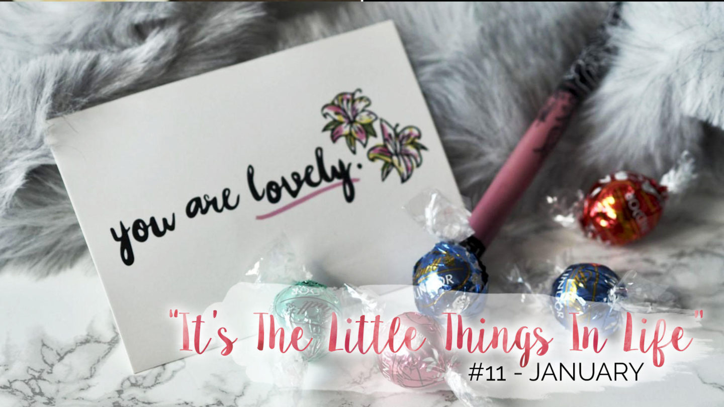 """It's The Little Things In Life"" – 11 – January 