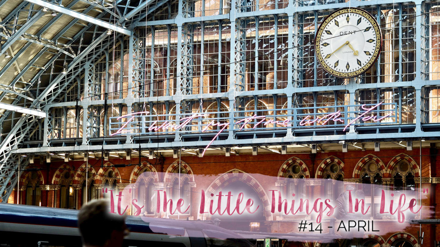 """It's The Little Things In Life"" – 14 – April 