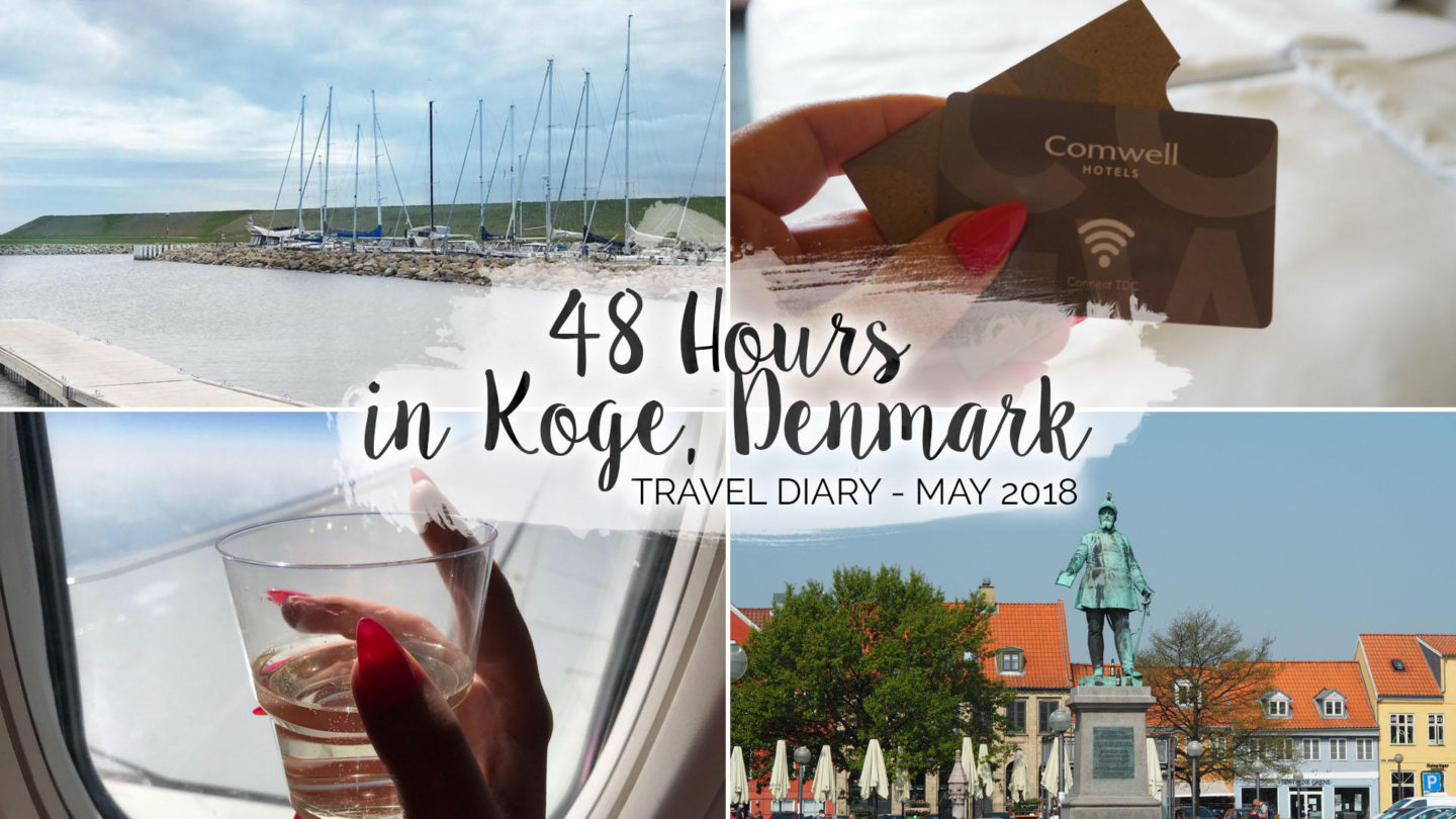 48 Hours In Køge, Denmark (May, 2018)    Travel
