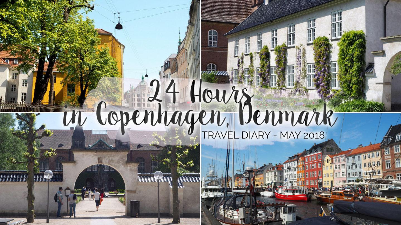24 Hours In Copenhagen, Denmark (May, 2018) || Trave