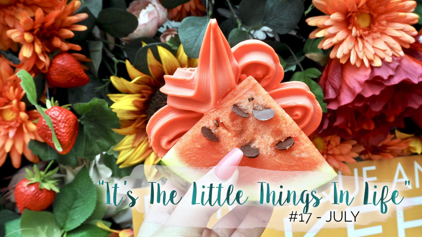"""It's The Little Things In Life"" - 17 - July 