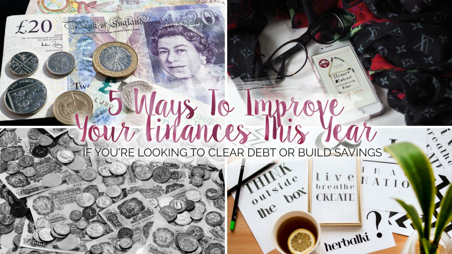 5 Ways To Improve Your Finances This Year || Life Lately