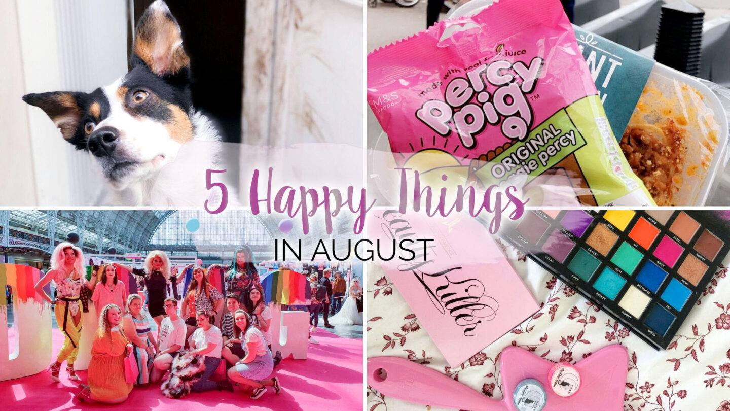 5 Happy Things - #36 - August || Life Lately