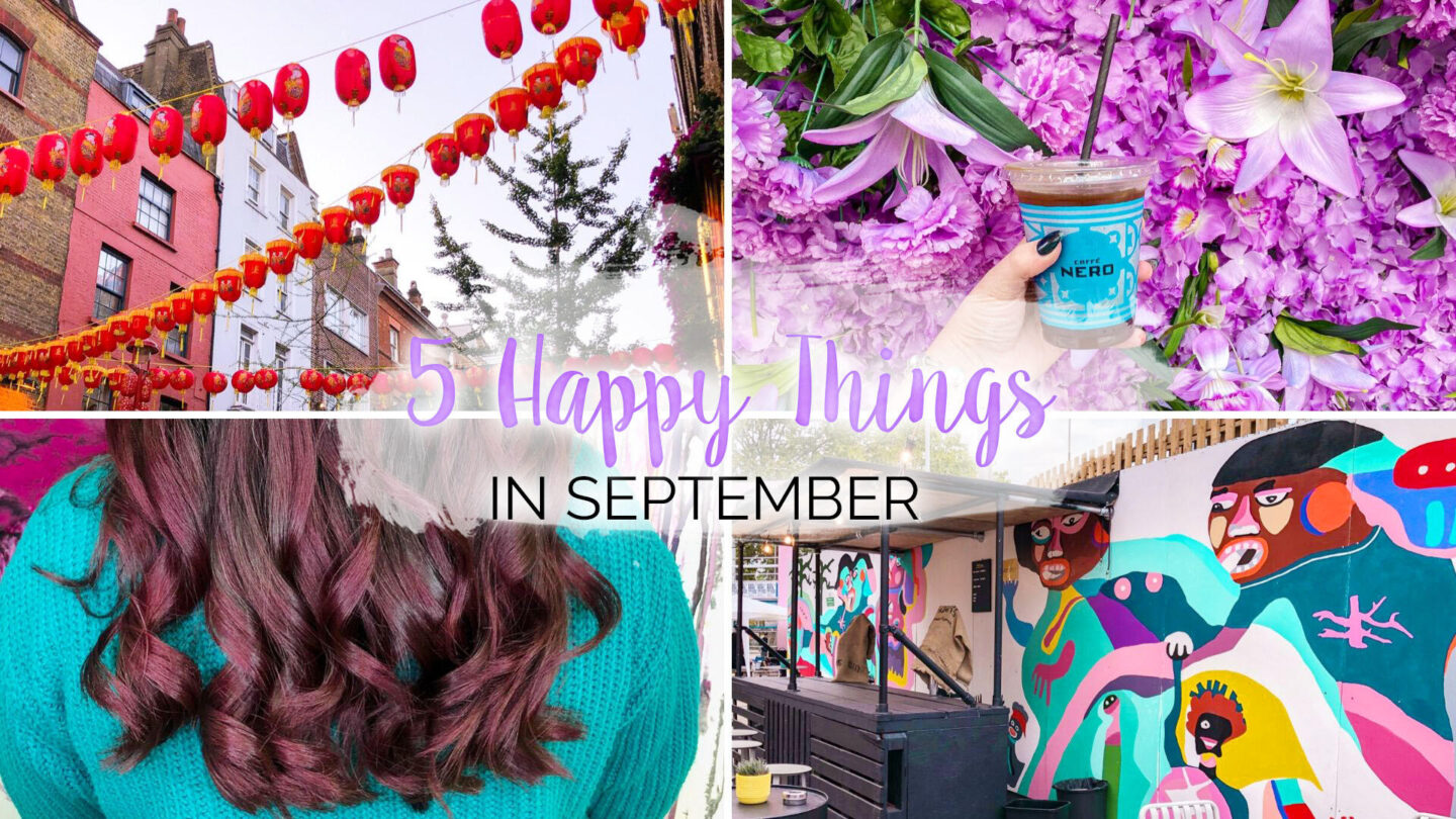 5 Happy Things – #37 – September || Life Lately