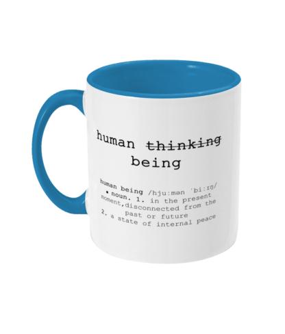 Mindfulness Gift, Yoga, Meditation, Mindfulness, Yoga Mug, Yoga Gifts Human Being Description,
