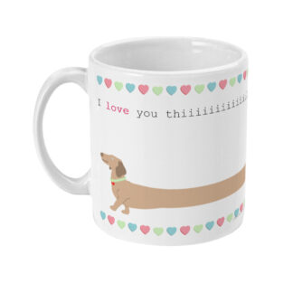 Dachshund Sausage Dog Mug I love you this much l