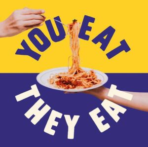 YOU EAT THEY EAT