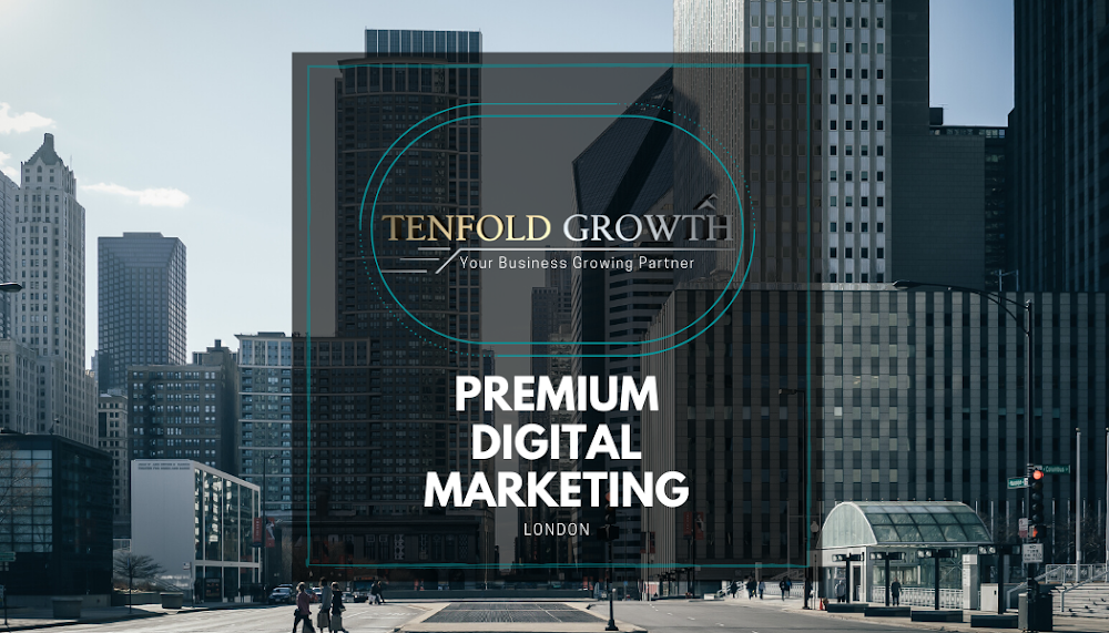 Tenfold Growth Ltd – London Digital Marketing Agency