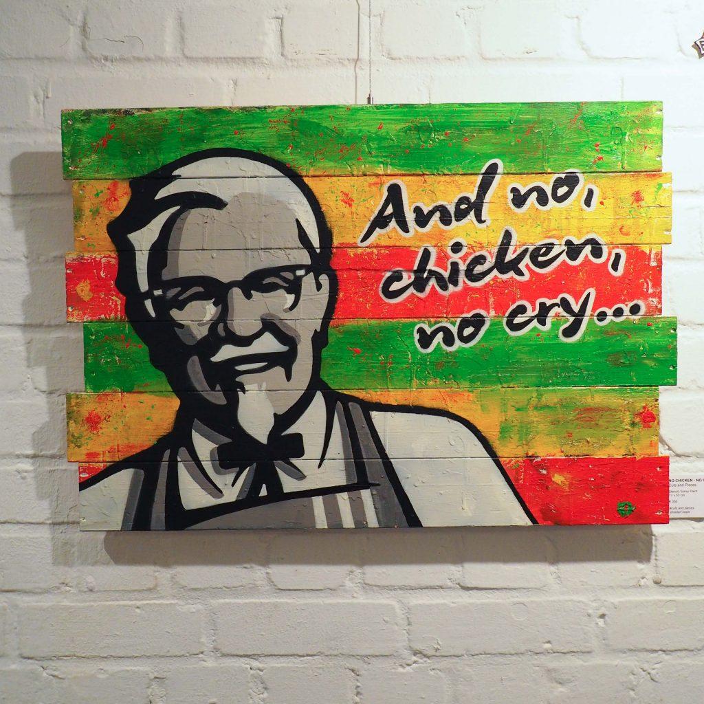 """And no, chicken, no cry"""