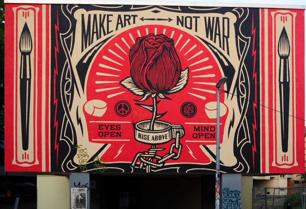 """""""Make art, not war"""""""