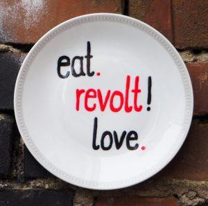 eat, revolt, love