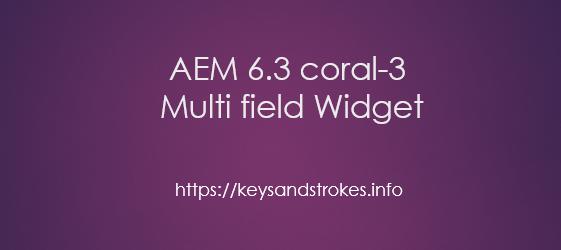 aem-6.3-coral3-widget