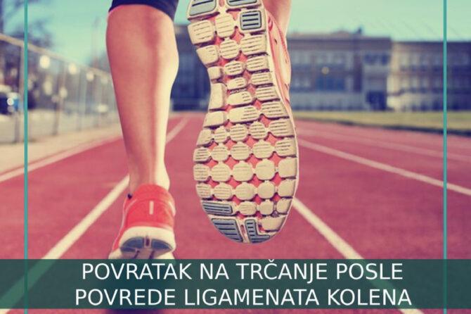 Povratak na trčanje posle povrede ligamenata kolena